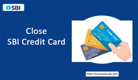 Here's what you need to know. How to cancel or close SBI Credit Card?