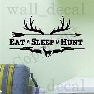Eat Sleep Hunt Rifles Racks Deer Bow Hunting Wall Decal