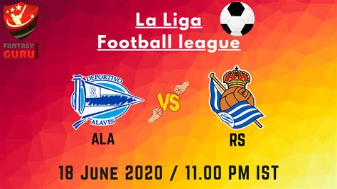 ALA vs RS Dream11 Match Prediction | La-Liga Football ...