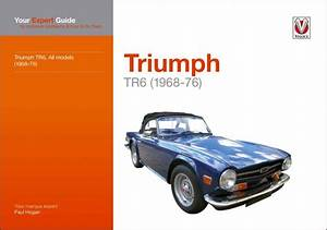 Triumph Tr6  Your Expert Guide To Common Problems  U0026 How To