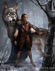 Arya Stark and Nymeria by monsterling on DeviantArt