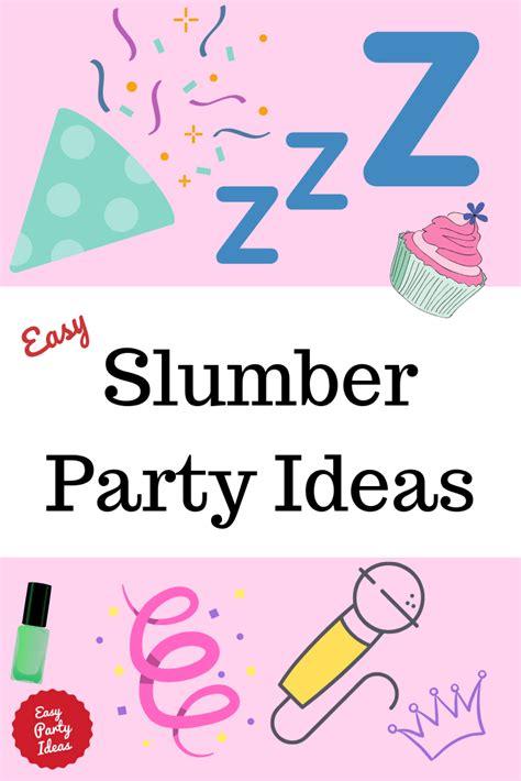 slumber party themes  ideas