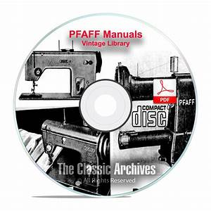 Pfaff Sewing Machine Instruction Books  Service Manuals