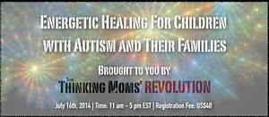 Energetic Healing for Children with Autism and Their ...
