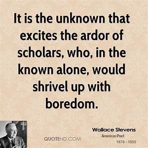 Wallace Stevens... Ardor Quotes