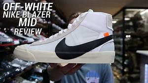 OFF WHITE NIKE BLAZER MID REVIEW - YouTube  Mid