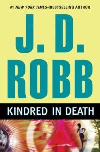Review Kindred In Death By J D Robb