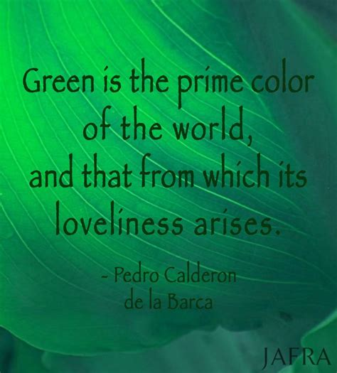 green my favorite color t quot green is the prime color of the world and that from which its loveliness arises quot pedro