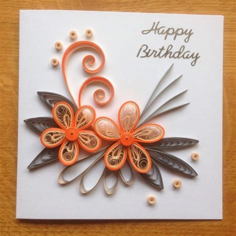 quilling birthday card orange quilling birthday cards