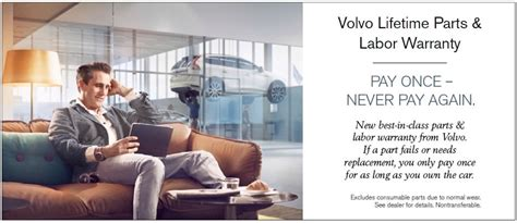 lifetime replacement parts labor warranty  volvo cars