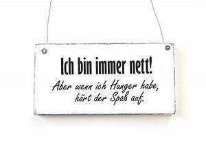 Vintage Schilder Mit Sprüchen : dekoschild ich bin immer nett holzschild shabby von d rpkind auf blechschilder ~ A.2002-acura-tl-radio.info Haus und Dekorationen