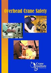 Overhead Crane Safety Dvd  U2013 Crane Institute Of America
