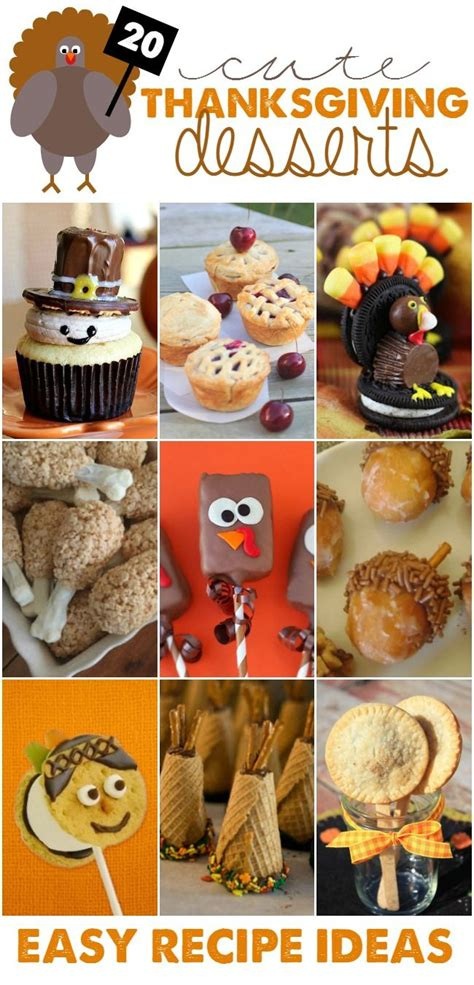 These treats are not only fun, but also a creative way to give kids a little history lesson. Cute Thanksgiving Desserts! Easy Recipe Ideas ...