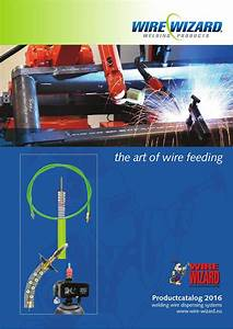 Wire-wizard Catalogue By Valk Welding B V