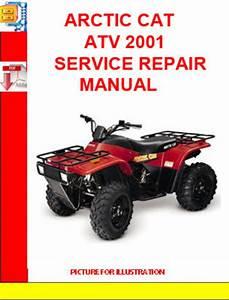 Arctic Cat Atv 2001 Service Repair Manual