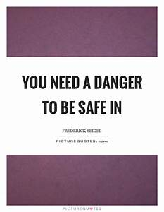 Be Safe Quotes ... Besafe Quotes