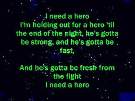 I Need A Hero  (lyrics)  Youtube