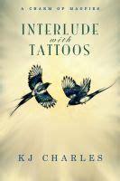 interlude  tattoos  charm  magpies   kj charles