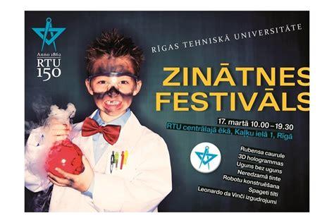 RTU pirmajā Zinātnes festivālā visai ģimenei būs iespēja ...