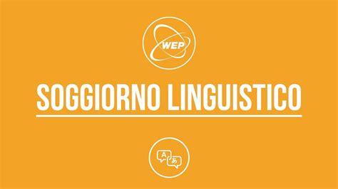 soggiorno linguistico wep soggiorno linguistico