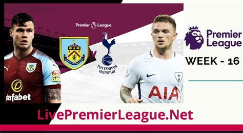 Tottenham Hotspur vs Burnley live Stream | EPL Week 16