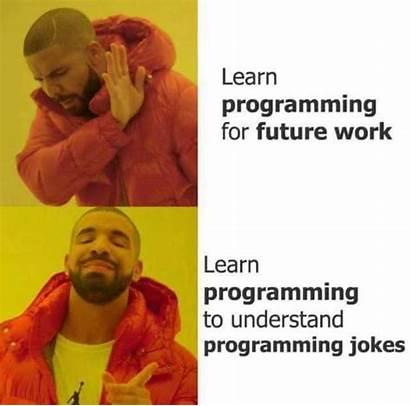 Programming Programmer Memes Future Learn Jokes Funny
