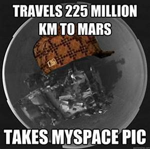 Mars Rover Dirt Meme - Pics about space