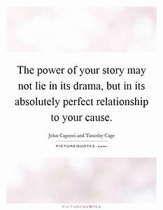 Power Of Story ... Power Of Theatre Quotes
