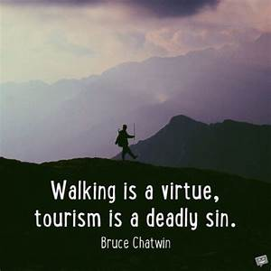 Travel Quotes |... Bruce Chatwin Quotes