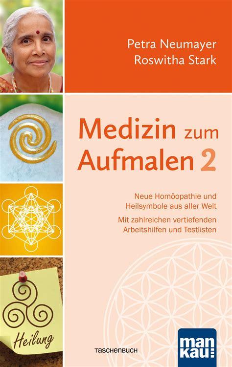 Das buch und auch die karten sind im handel nicht mehr erhältlich. Medizin zum Aufmalen 2 von Petra Neumayer - Buch | Thalia