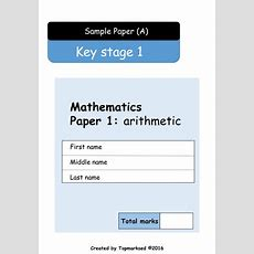 2016 Ks1 Maths Paper 1 (arithmetic  Questions And Answers) By Topmarksed  Teaching Resources