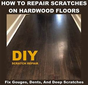 how to fix a scratched hardwood floor multiple repair With how to repair scratches in wood floors