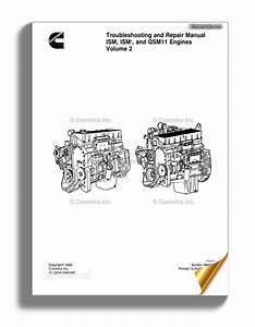 Cummins Troubleshooting And Repair Manual Ism Qsm 11 Volume 2