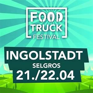 Food Truck Ingolstadt : foodtruck festival event ~ A.2002-acura-tl-radio.info Haus und Dekorationen