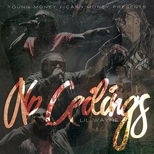 Download Lil Wayne No Ceilings Mixtape