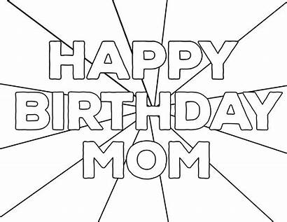 Coloring Birthday Happy Printable Pages Mom Paper