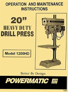 Powermatic Model 1200hd 20 U0026quot  Drill Press Instructions