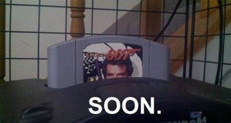 Goldeneye Meme - 8 videogame quot soon quot moments dorkly post