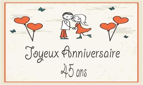 anniversaire de mariage 45 ans carte carte anniversaire homme 45 ans invitation