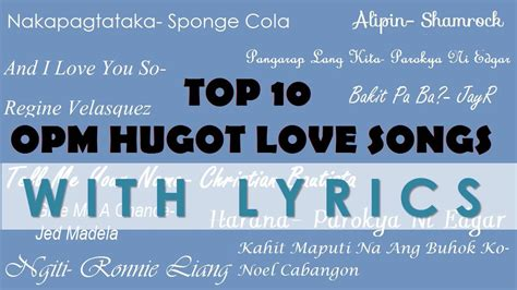 Top 10 Opm Hugot Songs- (official Lyric Video)