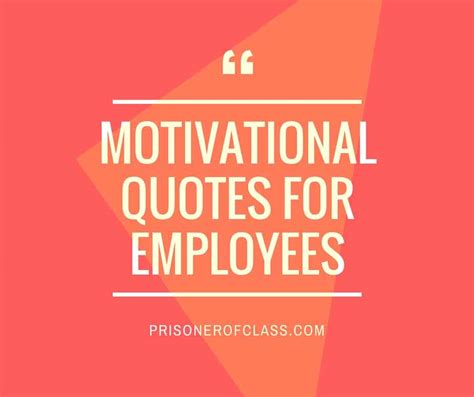 kickass motivational quotes    employees