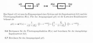 übertragungsfunktion Berechnen : bertragungsfunktion und impulsantwort berechnen mathelounge ~ Themetempest.com Abrechnung