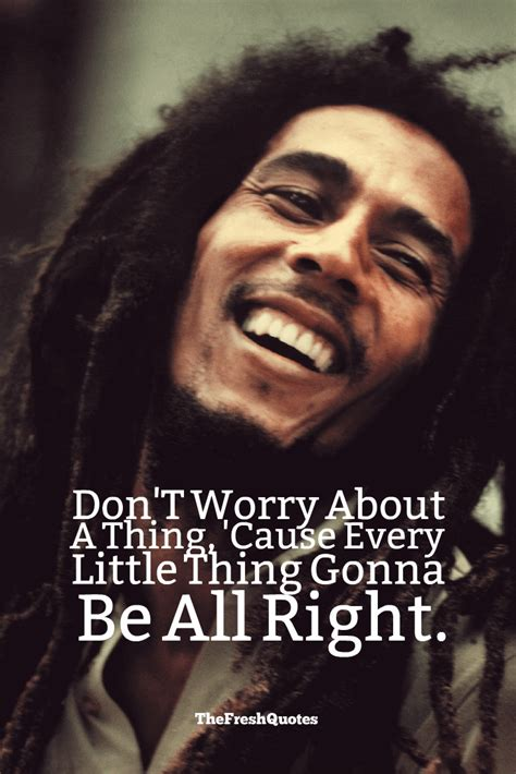 inspirational bob marley quotes  love  happiness