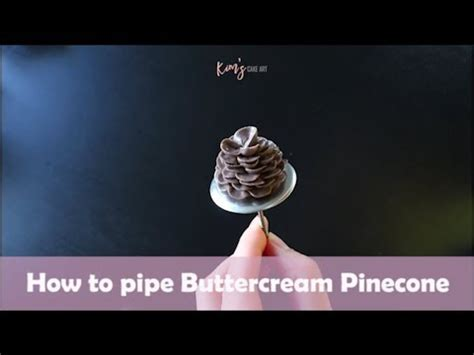How To by How To Pipe Buttercream Pine Cone Korean Buttercream