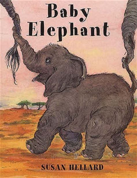 baby elephant  susan hellard reviews discussion bookclubs lists