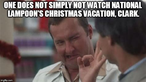 Christmas Vacation Memes - lord of the christmas vacation ring imgflip