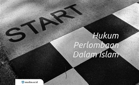 hukum perlombaan  islam
