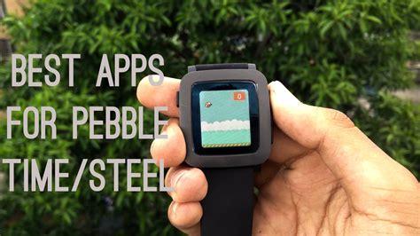 best pebble apps meilleures applications pour pebble smartwatch technobezz