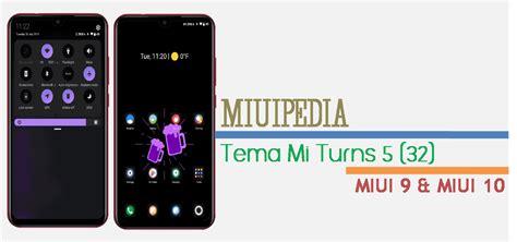 Tema ios 4 rekomendasi tema mirip iphone untuk xiaomi miui 12 terbaru. Tema Miui 9 : Download Tema MIUI Mi Turns 5 (32) - Themes ...