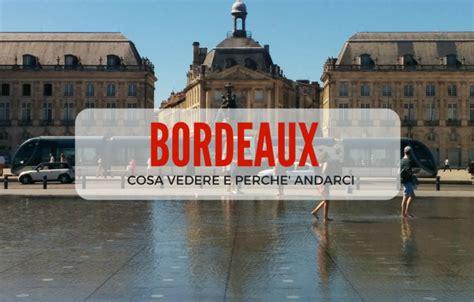 cdiscount bordeaux si e cosa vedere a bordeaux e perchè andarci travelling with liz